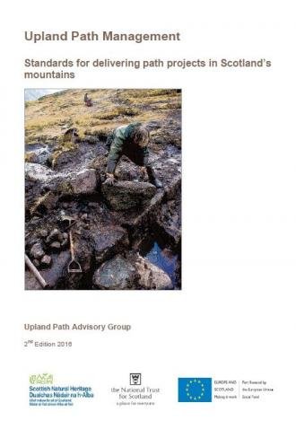 Upland Path Management: Standards for delivering path projects in Scotland's mountains front cover